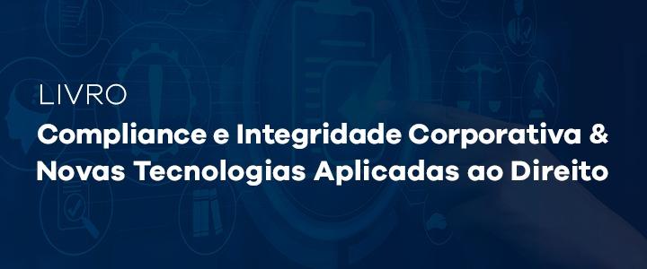 FADISMA lança livros de Compliance e Novas Tecnologias Aplicadas ao Direito em parceria com UBO e UCA